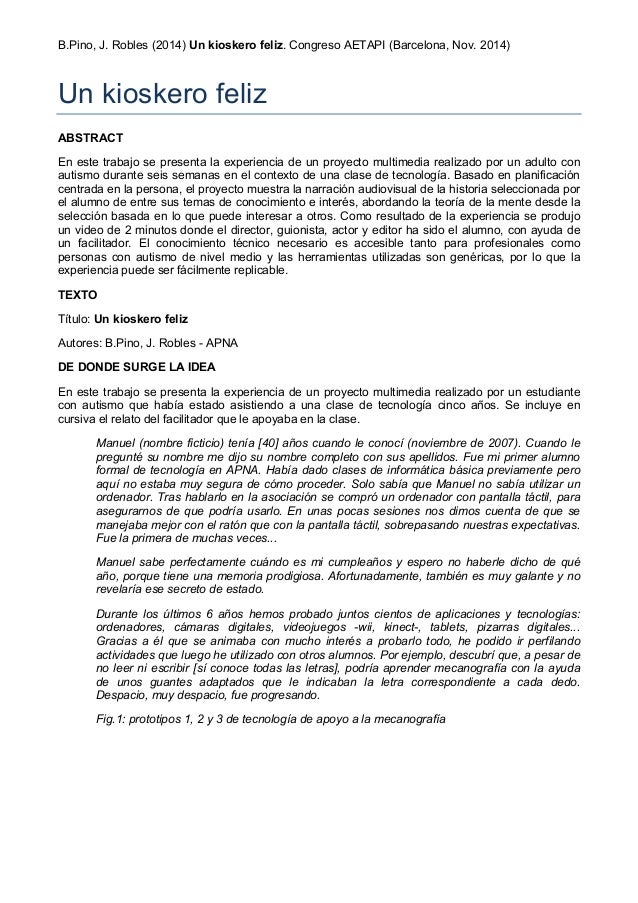 B.Pino, J. Robles (2014) Un kioskero feliz. Congreso AETAPI (Barcelona, Nov. 2014)  Un kioskero feliz  ABSTRACT  En este t...