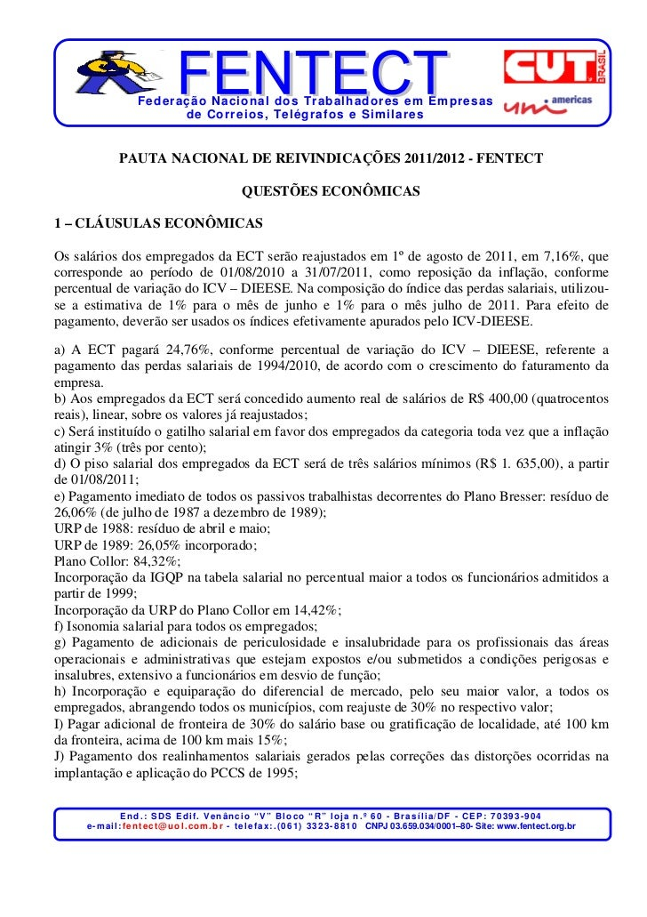 Federação Nacional dos Trabalhadores em Empresas                          de Corr eios, Telégr afos e Similares           ...
