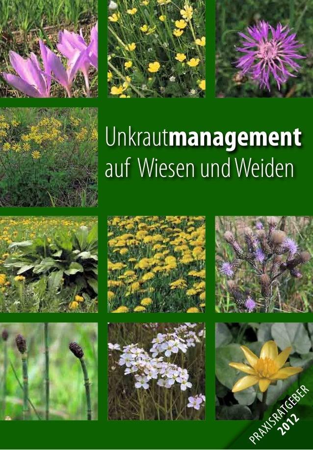 1 Unkrautmanagement auf Wiesen undWeiden PRAXISRATGEBER 2012