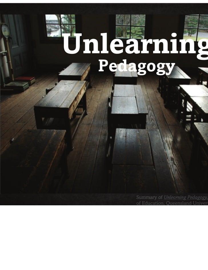 Unlearning pedagogy
