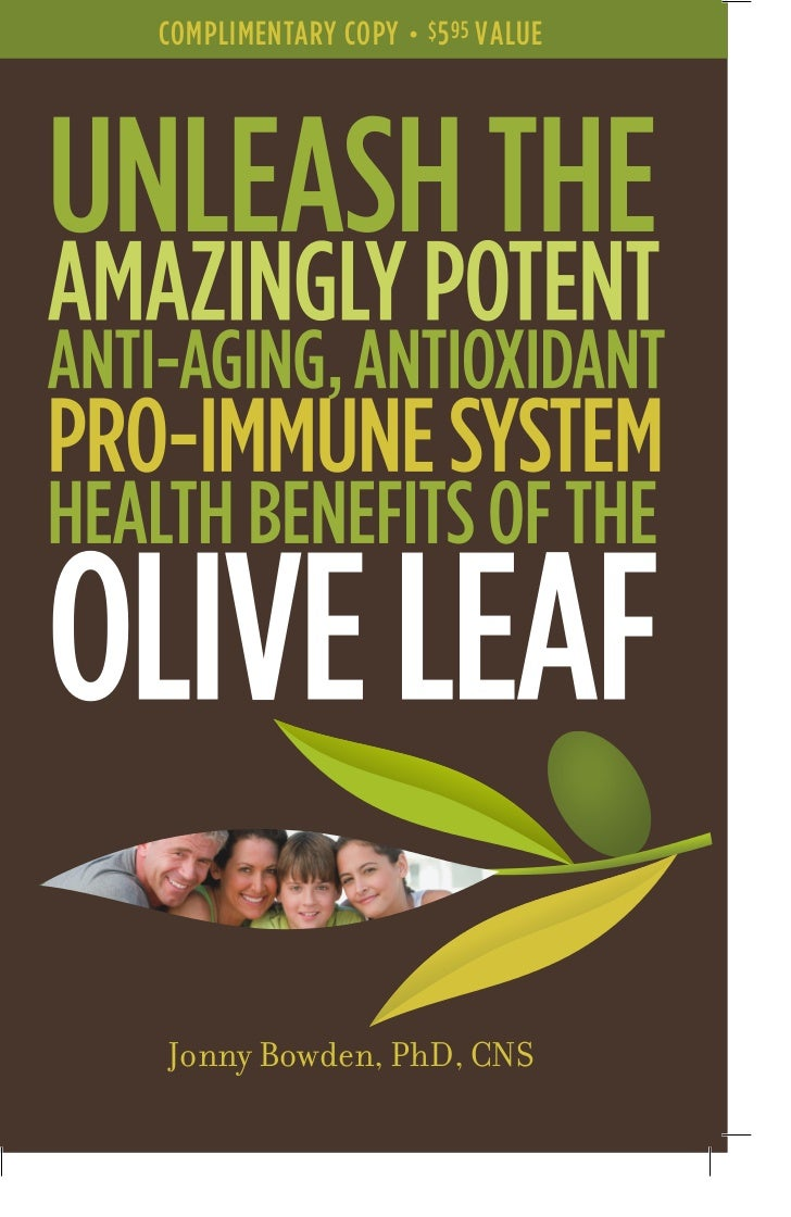 Unleash the Benefits of Olive Leaf