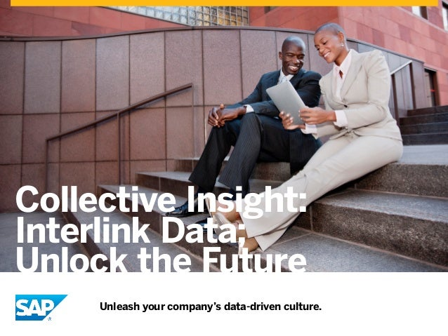 Collective Insight: Interlink Data; Unlock the Future Unleash your company's data-driven culture.