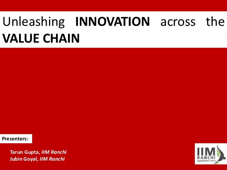Unleashing innovation across the value chain