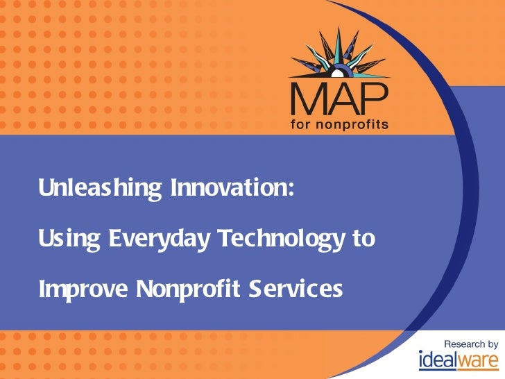 Innovation in Service Delivery - Idealware and MAP for Nonprofits