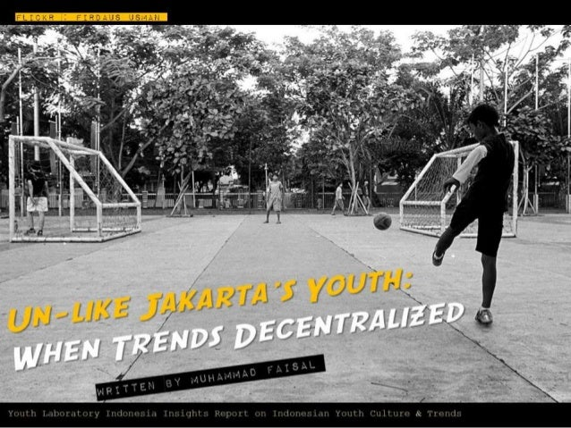 (Youthlab Indo) Unlike Jakarta's youth: when trends decentralized from the capital city