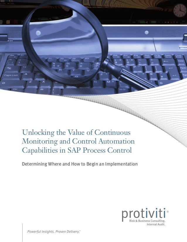 Unlocking the Value of Continuous Monitoring and Control Automation Capabilities in SAP Process Control