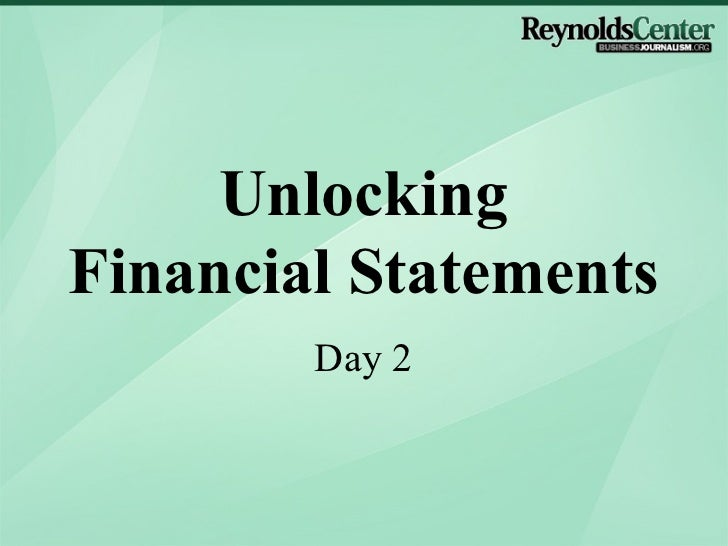 Unlocking Financial Statements (2012) - Day 2 by Jimmy Gentry