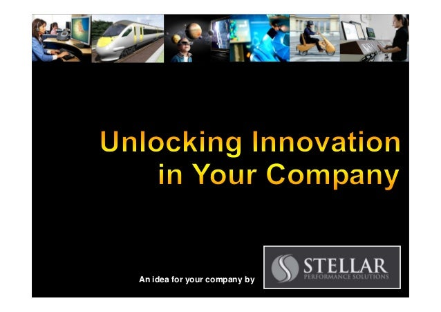 Unlocking Innovation in Your Company