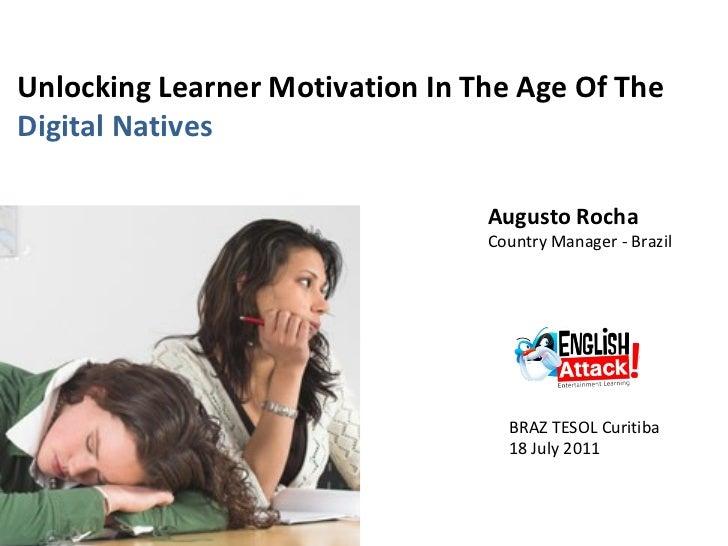 Unlocking learner motivation in the era of digital natives