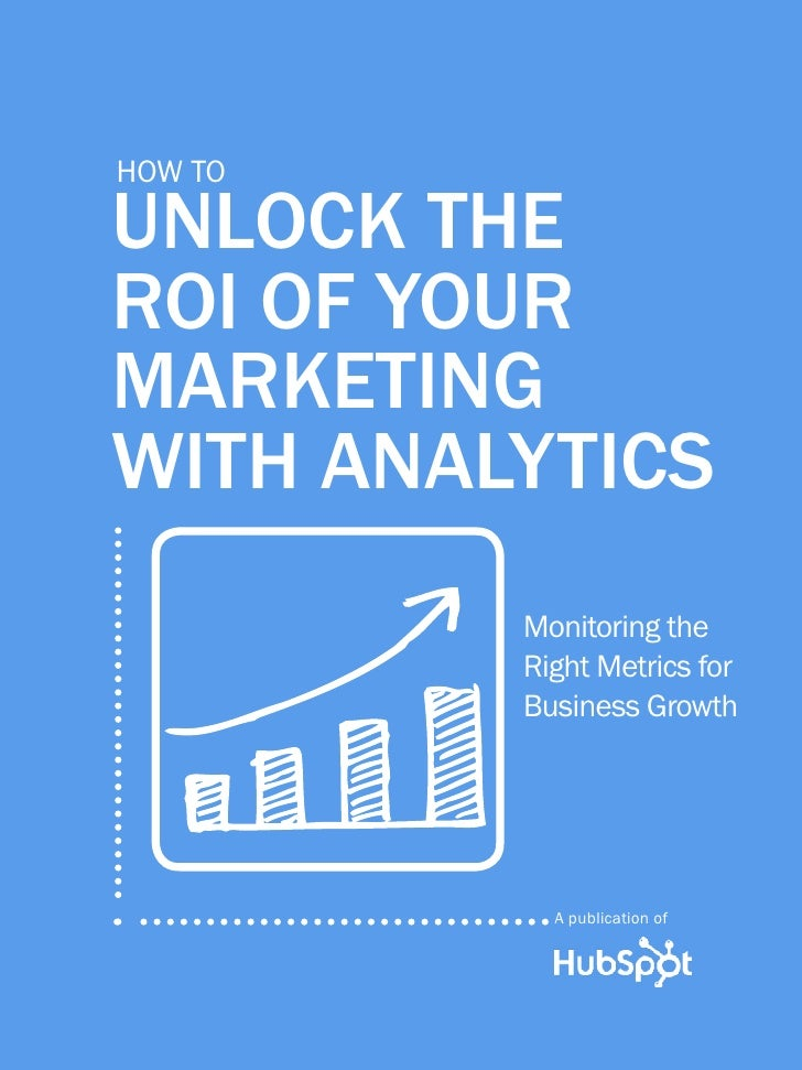 Unlock the roi of your marketing with anallytics