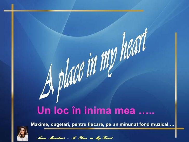 Un loc în inima mea
