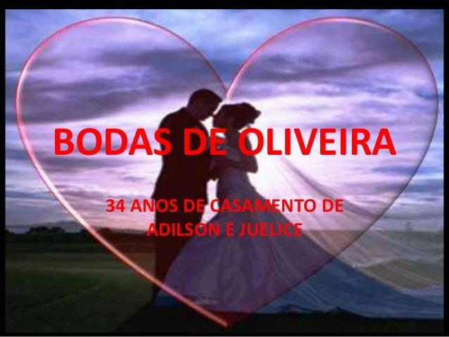 BODAS DE OLIVEIRA 34 ANOS DE CASAMENTO DE ADILSON E JUELICE