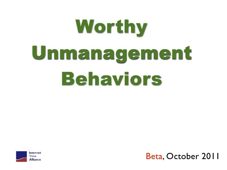 Unmanagment behaviors
