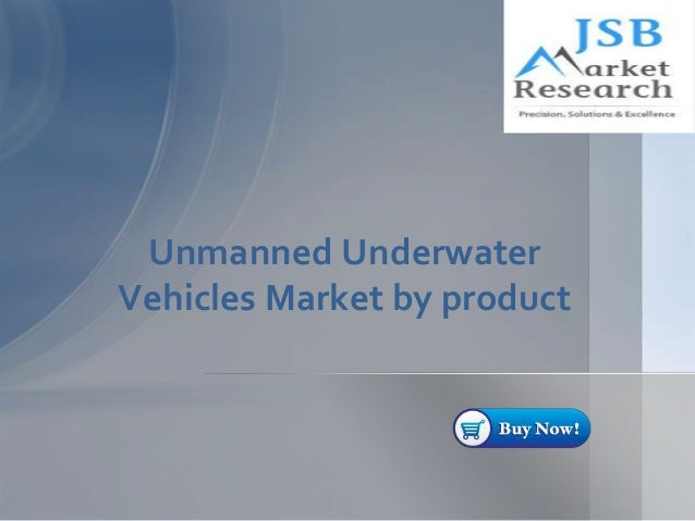 Unmanned Underwater Vehicles Market by product