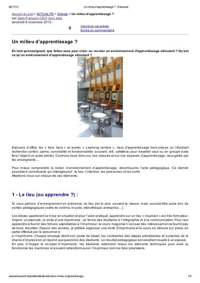 09/11/13  Un milieu d'apprentissage ? - Educavox  Accueil du site > ACTUALITE > Débats > Un milieu d'apprentissage ? par J...