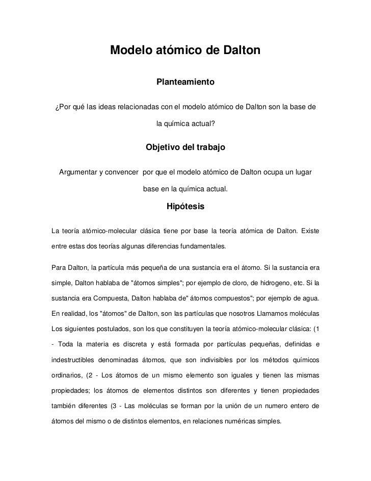 Modelo atómico de Dalton                                   Planteamiento ¿Por qué las ideas relacionadas con el modelo ató...