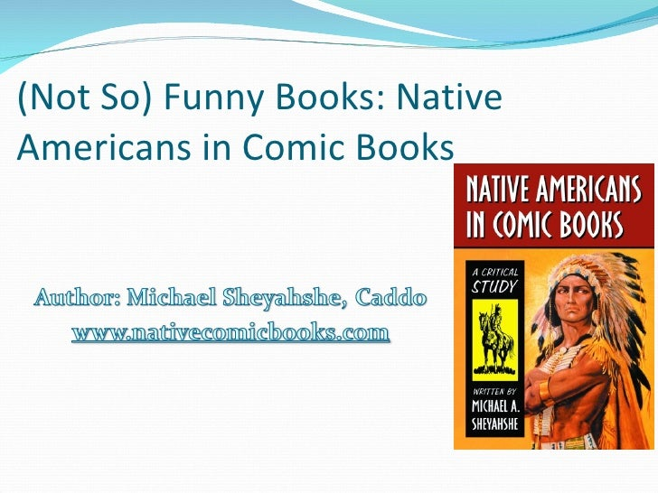 (Not So) Funny Books: Native Americans in Comic Books