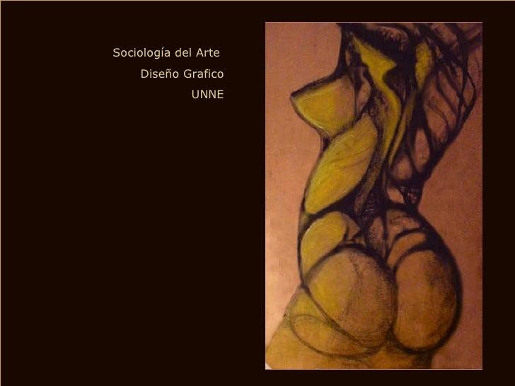 Sociología del Arte  Diseño Grafico UNNE