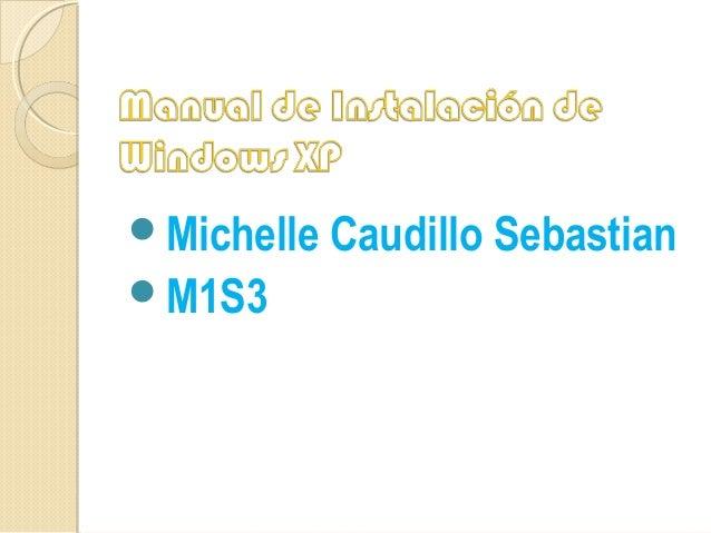 Michelle Caudillo SebastianM1S3