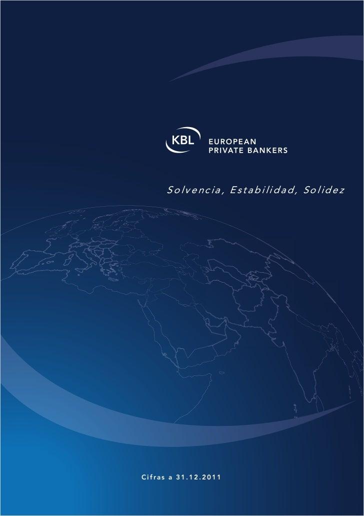 Solvencia, Estabilidad, SolidezCifras a 31.12.2011