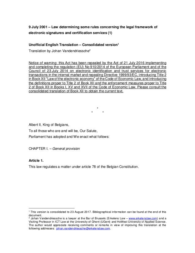 Unofficial translation of the Belgian Act of 9 July 2001 on electronic signatures and certification service providers