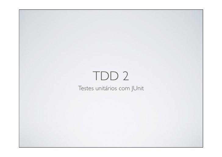 TDD 2 Testes unitários com JUnit