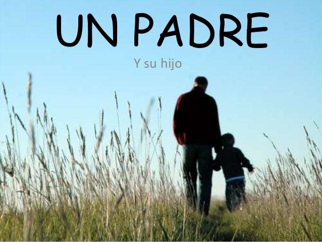 UN PADRE Y su hijo