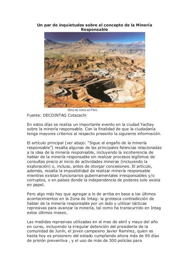 Un par de inquietudes sobre el concepto de la Minería Responsable Fuente: DECOINTAG Cotacachi En estos días se realiza un ...