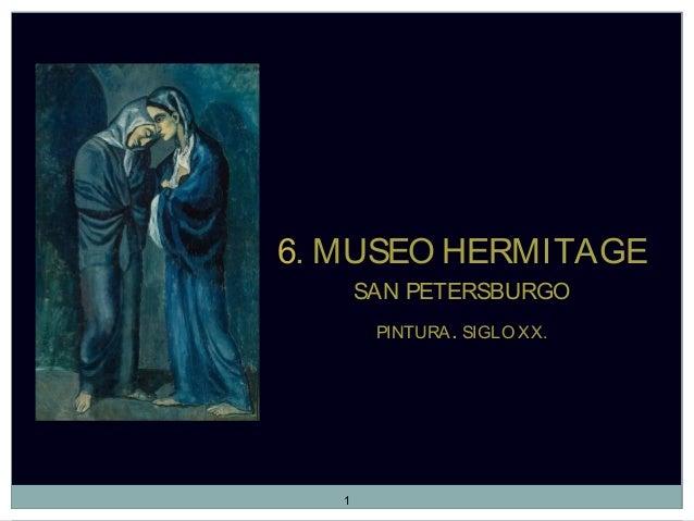 6. MUSEO HERMITAGESAN PETERSBURGOPINTURA. SIGLO XX.1
