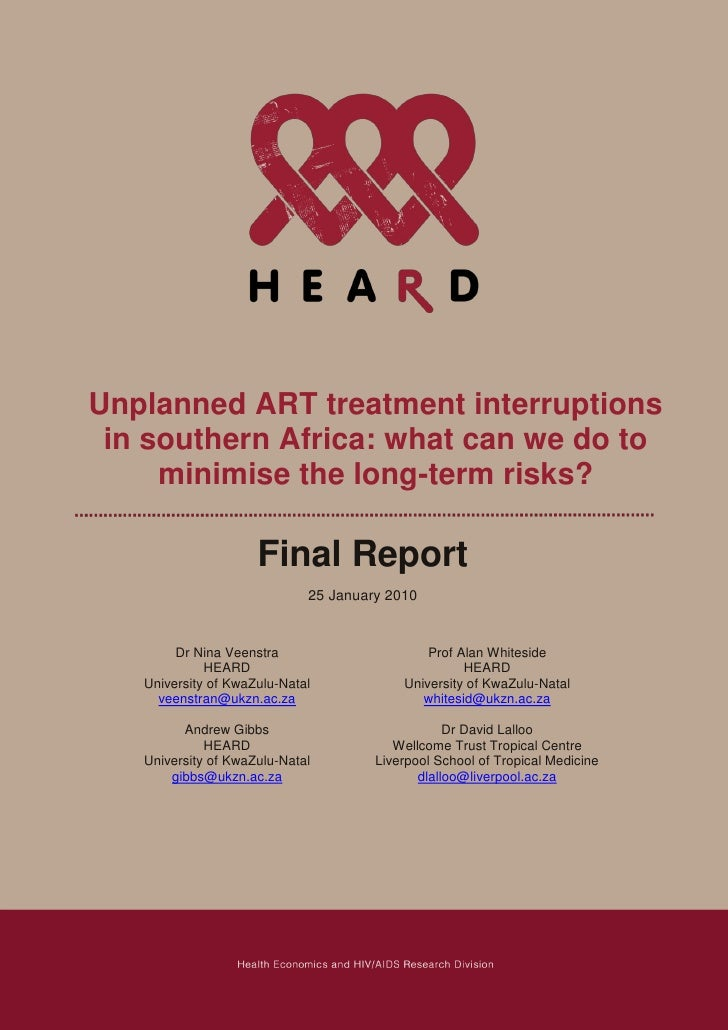 Unplanned ART treatment interruptions  in southern Africa: what can we do to      minimise the long-term risks?           ...