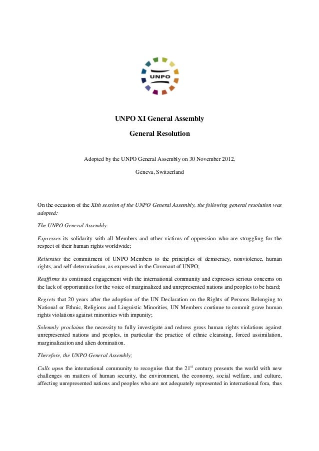 UNPO XI General Assembly                                       General Resolution                    Adopted by the UNPO G...