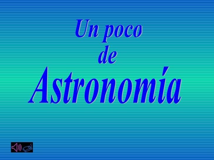 Un poco de_astronimia