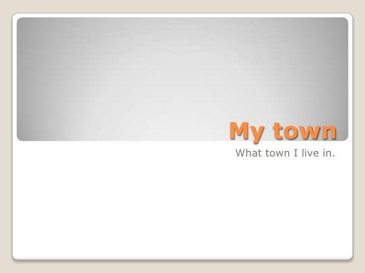 Un ppt2 town