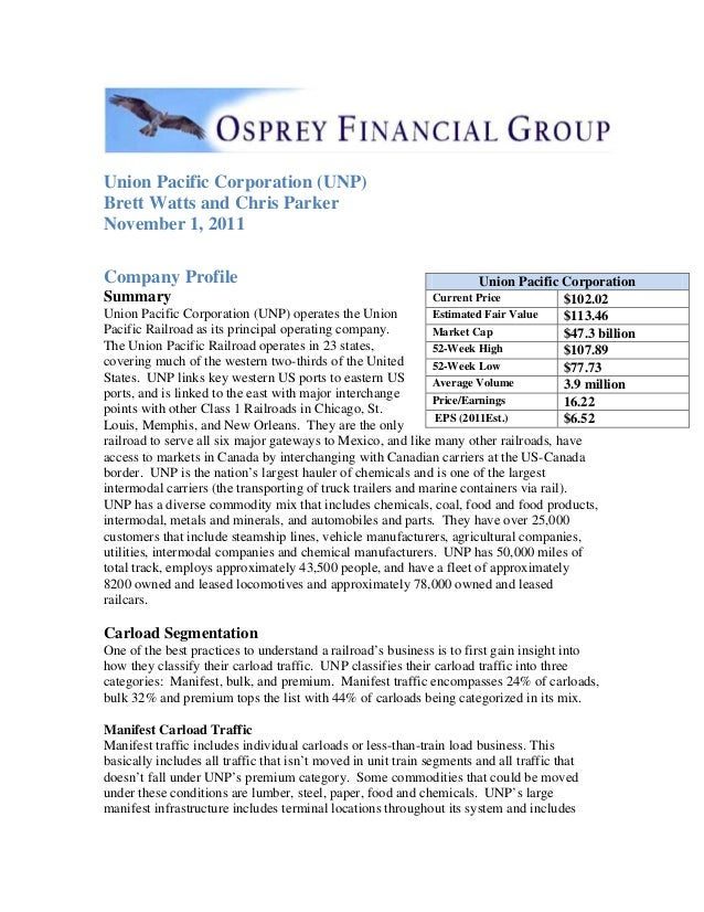 Union Pacific Corporation (UNP) Brett Watts and Chris Parker November 1, 2011 Company Profile Summary Union Pacific Corpor...