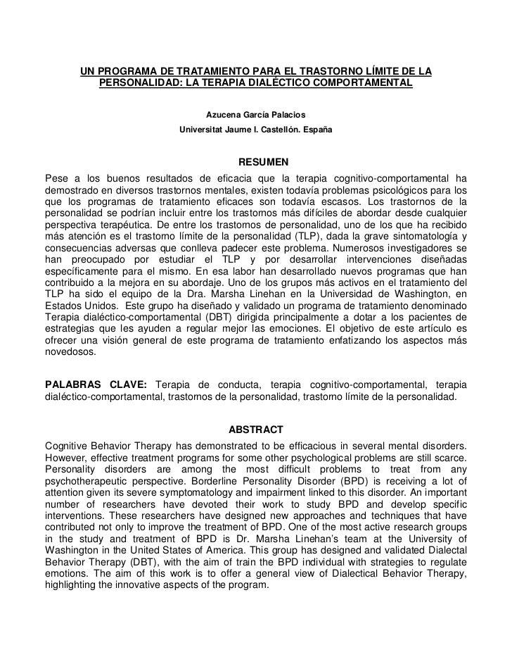 UN PROGRAMA DE TRATAMIENTO PARA EL TRASTORNO LÍMITE DE LA          PERSONALIDAD: LA TERAPIA DIALÉCTICO COMPORTAMENTAL     ...