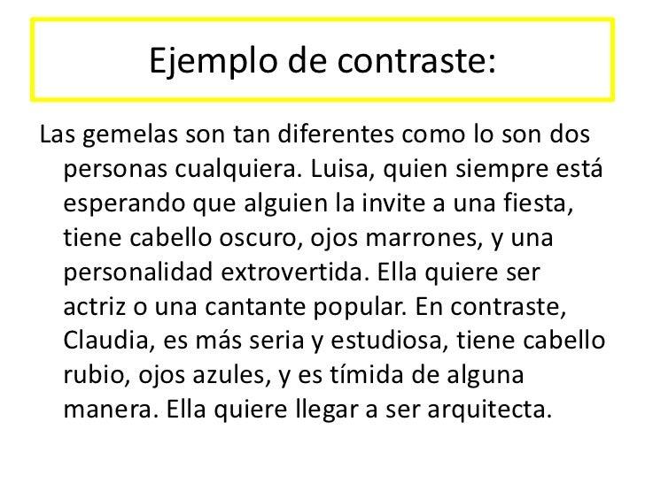 Ejemplo de Contraste:las