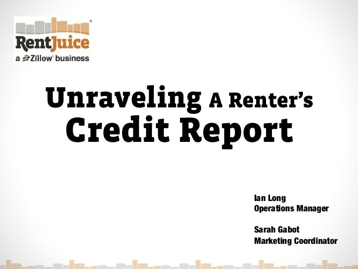 Unraveling A Renter's Credit Report