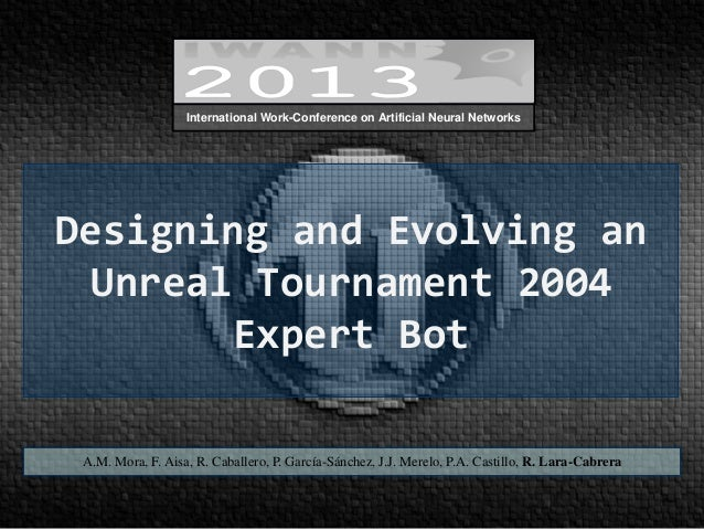 Designing and Evolving an Unreal Tournament 2004 Expert Bot