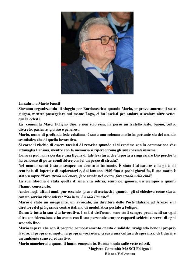 Un saluto a Mario Fausti Stavamo organizzando il viaggio per Bardonecchia quando Mario, improvvisamente il sette giugno, m...