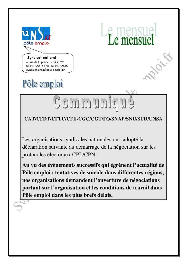 Syndicat national 6 rue de la plaine Paris 20ème 0144932085 Fax : 0144932615 syndicat.unsa@pole-emploi.frCAT/CFDT/CFTC/CFE...