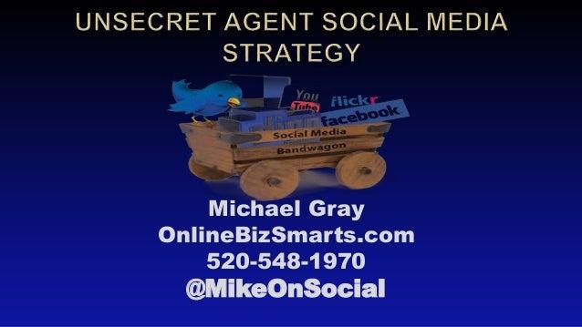 Michael Gray OnlineBizSmarts.com 520-548-1970 @MikeOnSocial
