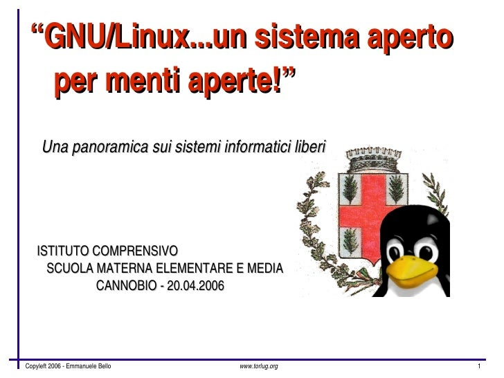 """GNU/Linux...unsistemaaperto     permentiaperte!""      Unapanoramicasuisistemiinformaticiliberi         ISTI..."