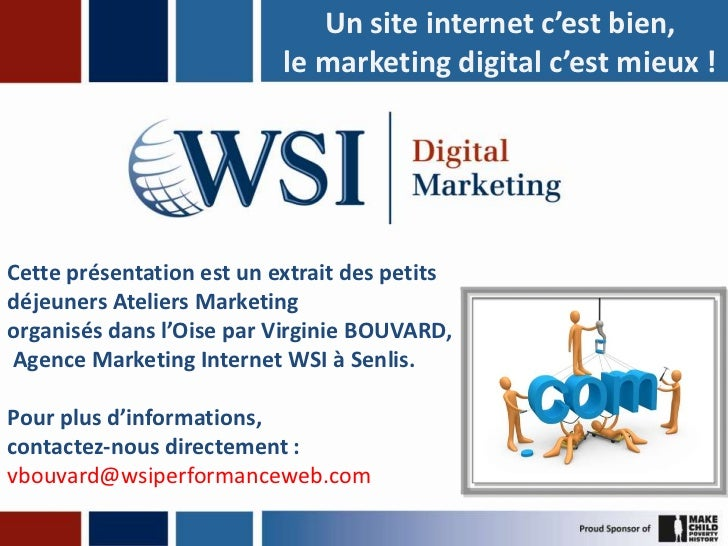 Un site internet c'est bien,le marketing digital c'est mieux !<br />Cette présentation est un extrait des petits déjeuners...