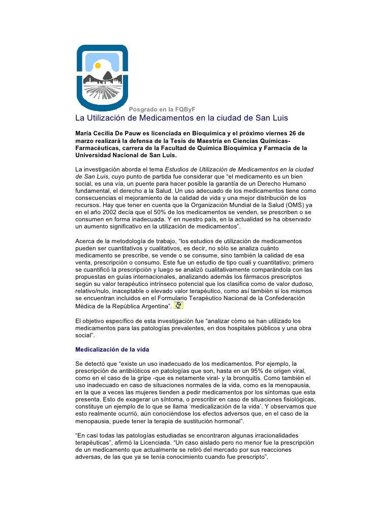 Posgrado en la FQByF La Utilización de Medicamentos en la ciudad de San Luis María Cecilia De Pauw es licenciada en Bioquí...