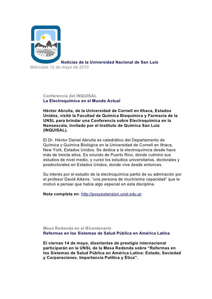 Noticias de la Universidad Nacional de San Luis Miércoles 12 de mayo de 2010           Conferencia del INQUISAL       La E...