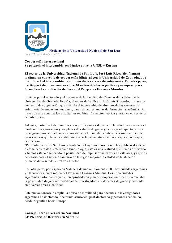 Noticias de la Universidad Nacional de San Luís Lunes 27 de septiembre de 2010  Cooperación internacional Se potencia el i...