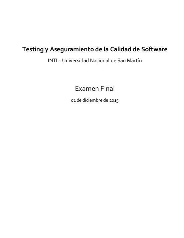 Testing  y  Aseguramiento  de  la  Calidad  de  Software   INTI  –  Universidad  Na...