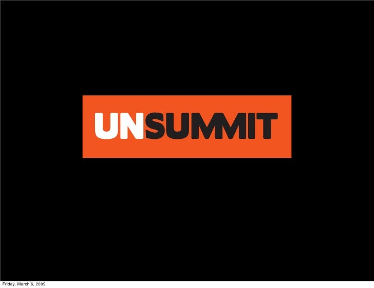 The Future of the UnSummit
