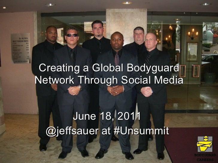 Creating a Global Bodyguard Network
