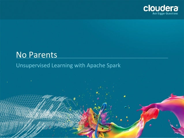 ● Data scientist at Cloudera ● Recently lead Apache Spark development at Cloudera ● Before that, committing on Apache Hado...